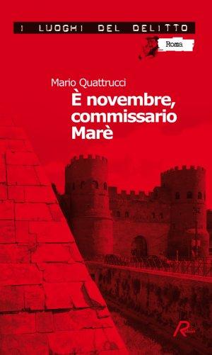 È novembre, commissario Marè