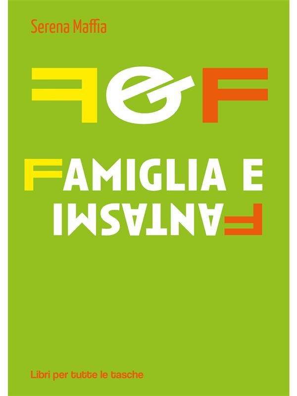 F&F Famiglia e Fantasmi