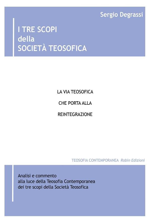 I tre scopi della Società Teosofica