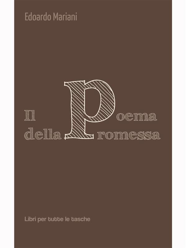 Il poema della promessa