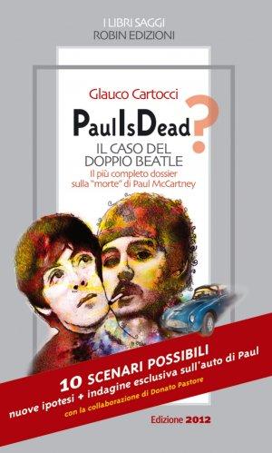 Paul Is Dead? Il caso del doppio Beatle