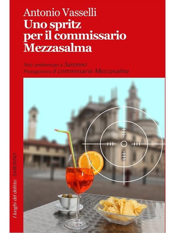 Uno spritz per il commissario Mezzasalma