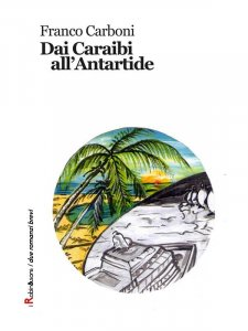 Dai Caraibi all'Antartide