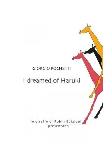 I dreamed of Haruki