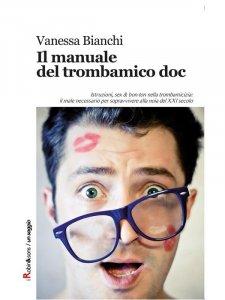 Il manuale del trombamico doc