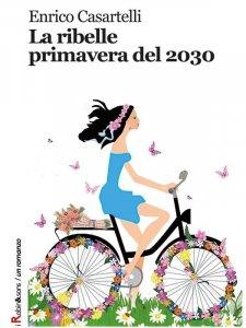 La ribelle primavera del 2030