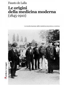 Le origini della medicina moderna (1845-1910)