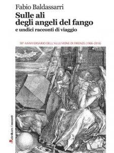 Sulle ali degli angeli del fango e undici racconti di viaggio