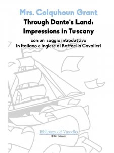 Through Dante's Land: Impressions in Tuscany